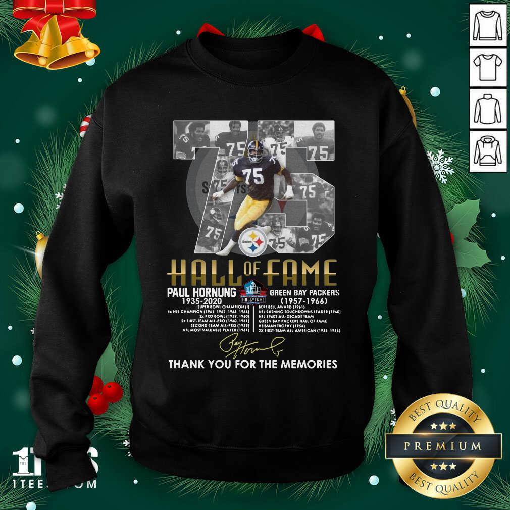 75 Paul Hornung 1935 2020 Hall Of Fame Thank You For The Memories Signature Sweatshirt- Design By 1Tees.com
