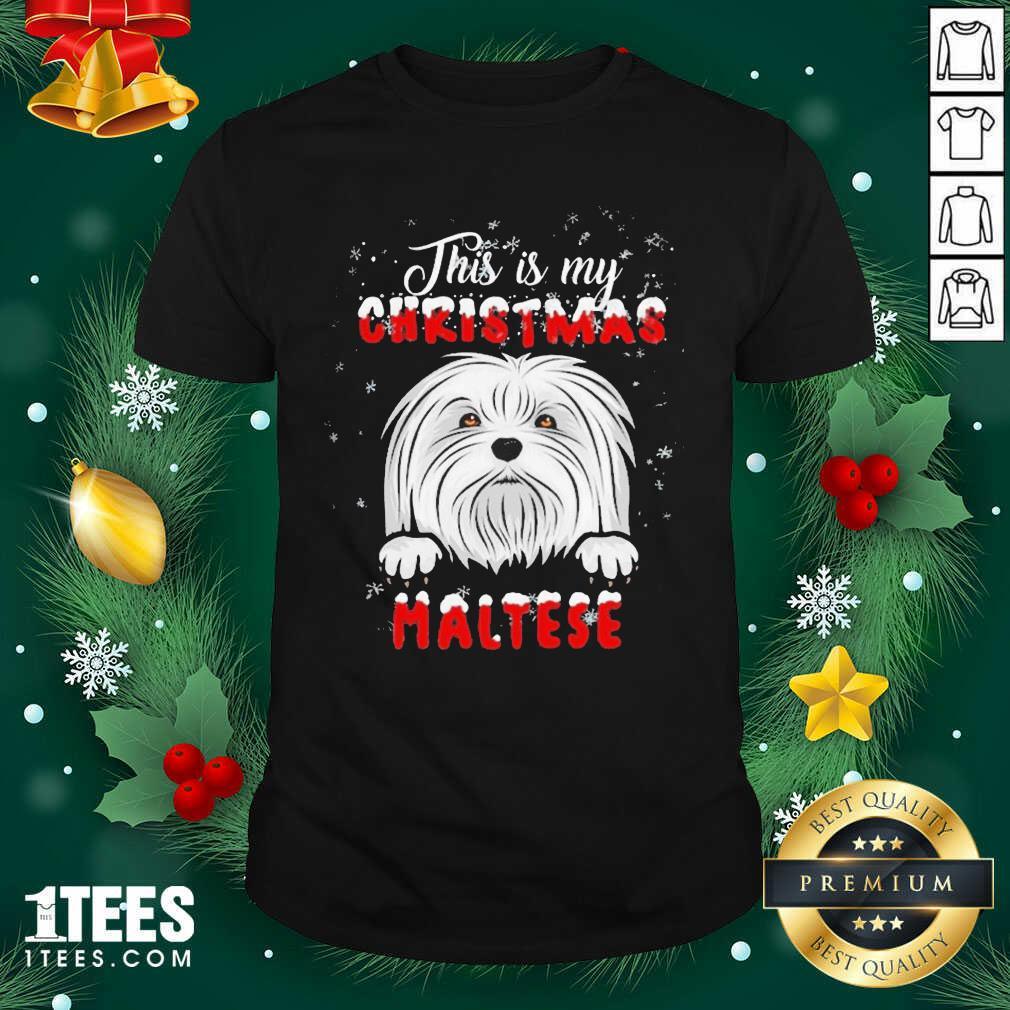 This Is My Christmas Maltese Merry Christmas Shirt- Design By 1Tees.com
