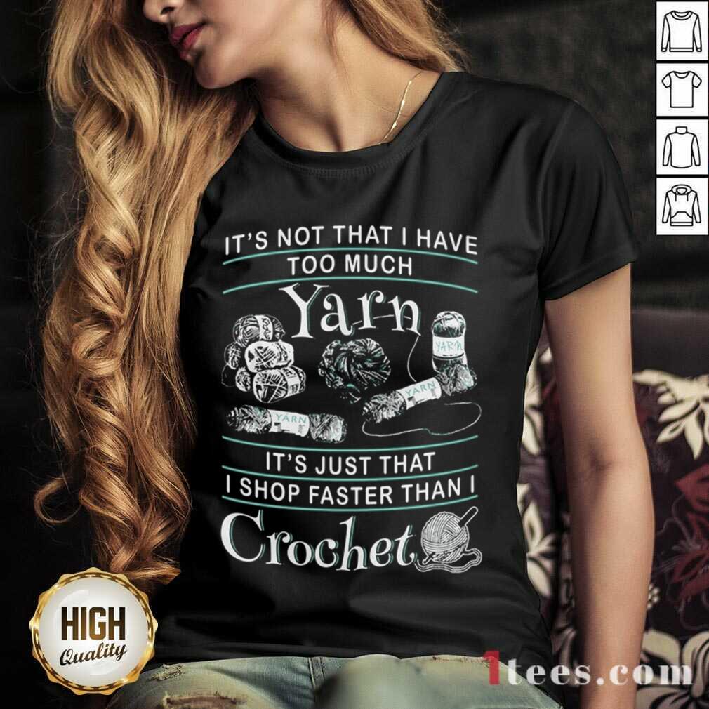 I Shop Faster Than I Crochet V-neck- Design By 1Tees.com