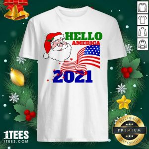 Hello America 2021 Santa Claus Merry Christmas Usa Flag Shirt- Design By 1tees.com