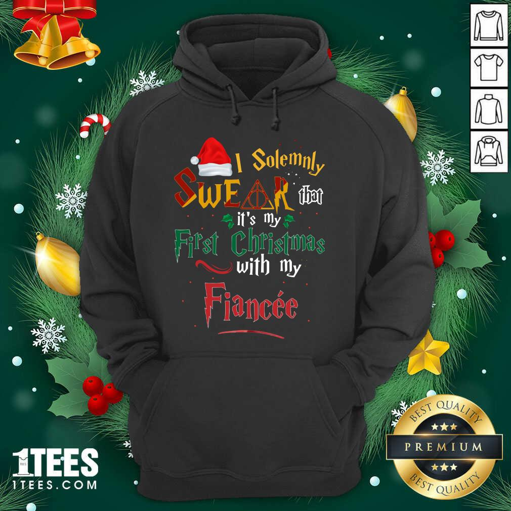 I Solemnly Swear That It's My First Christmas With My Fiance Hoodie- Design By 1Tees.com
