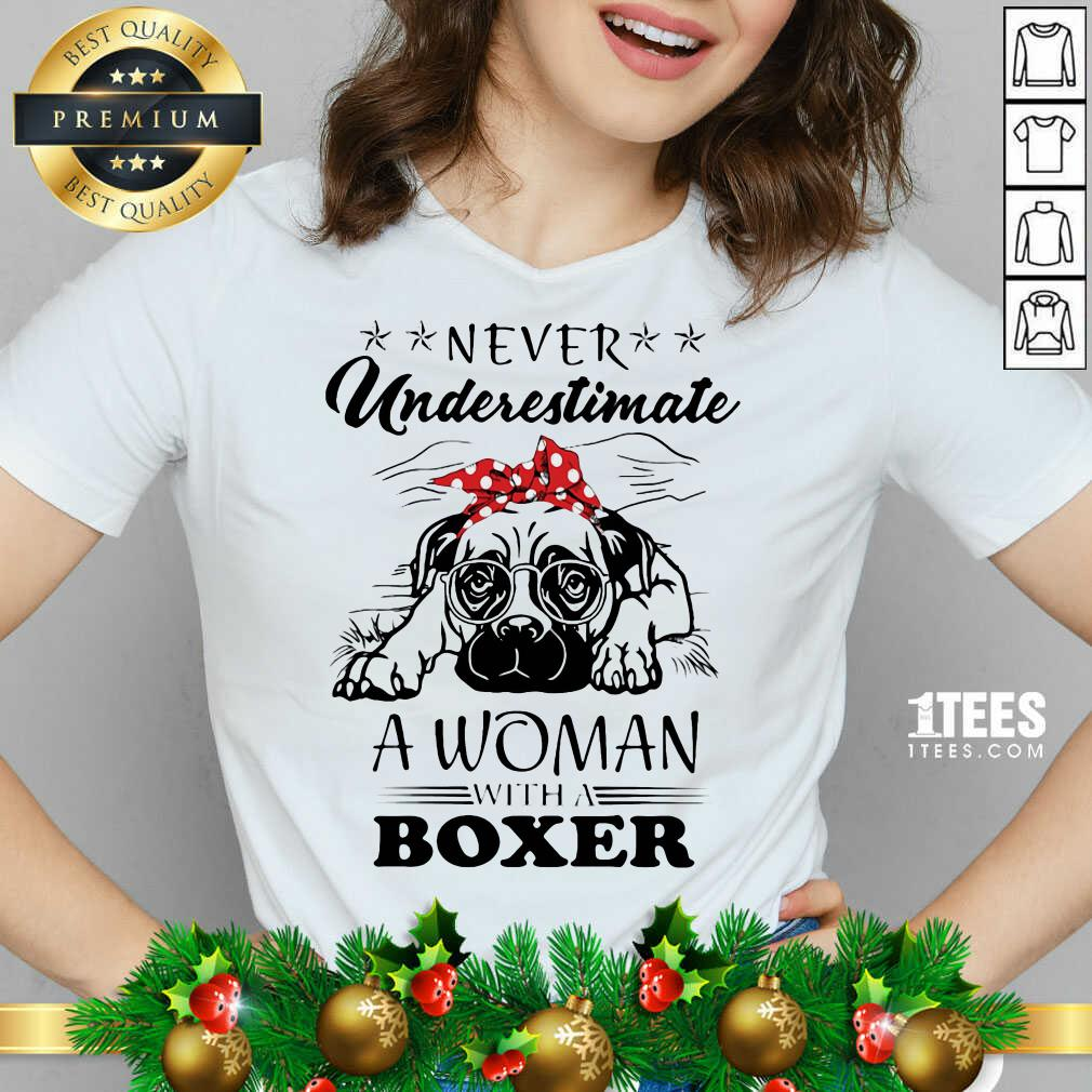 Never Underestimate A Woman With A Boxer V-neck- Design By 1tees.com