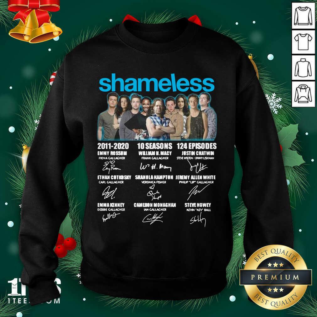Shameless All Cast Signed 2011 2020 10 Seasons 124 Episodes Signatures Sweatshirt- Design By 1Tees.com