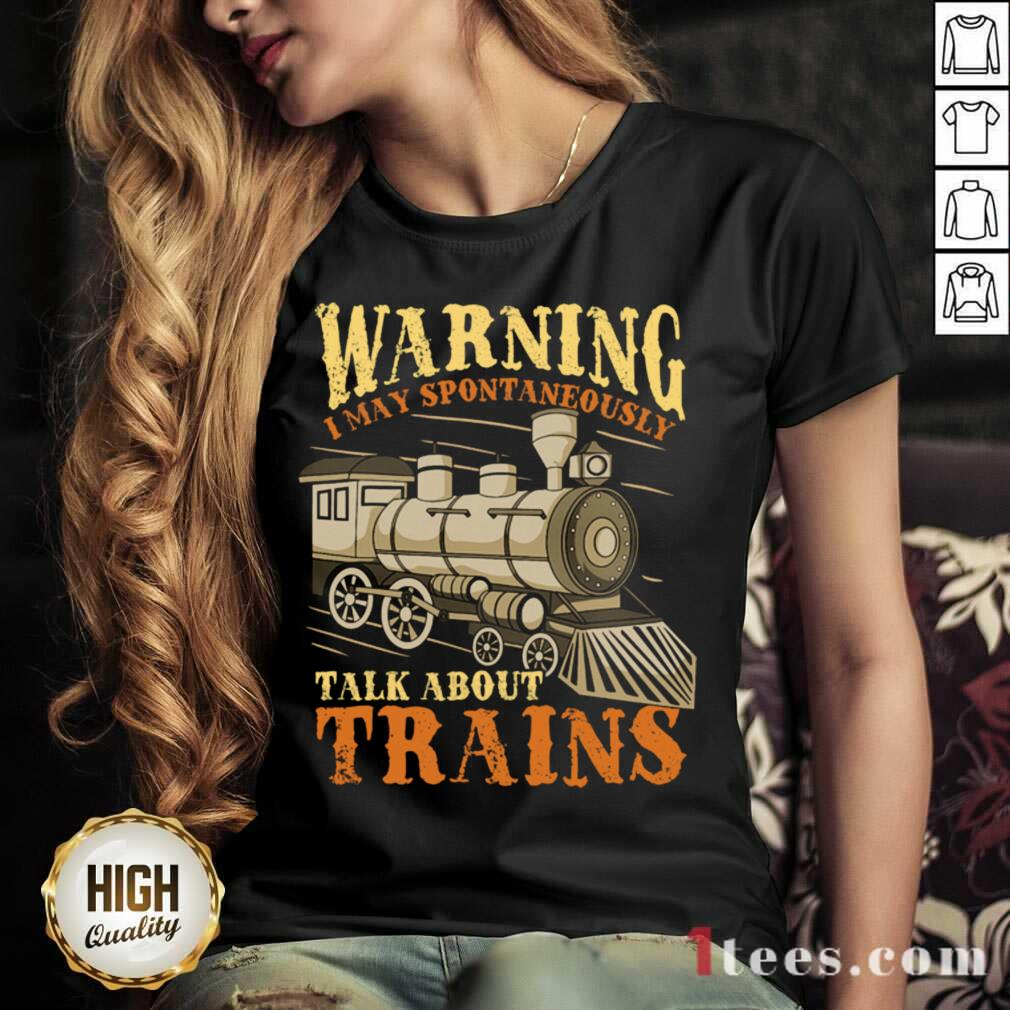 Warning I May Spontaneously Talk About Trains Trainspotter V-neck- Design By 1Tees.com