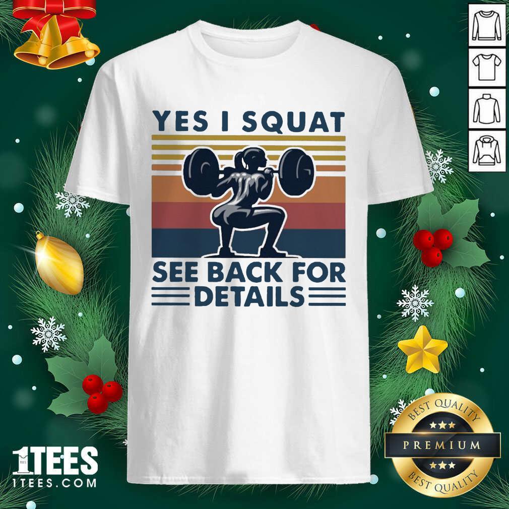 Yes I Squat See Back For Details Vintage Shirt- Design By 1tees.com