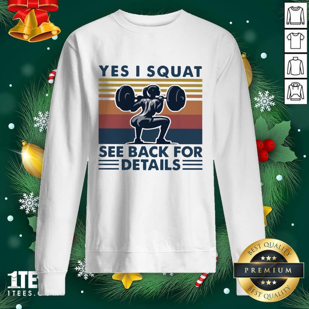 Yes I Squat See Back For Details Vintage Sweatshirt- Design By 1Tees.com