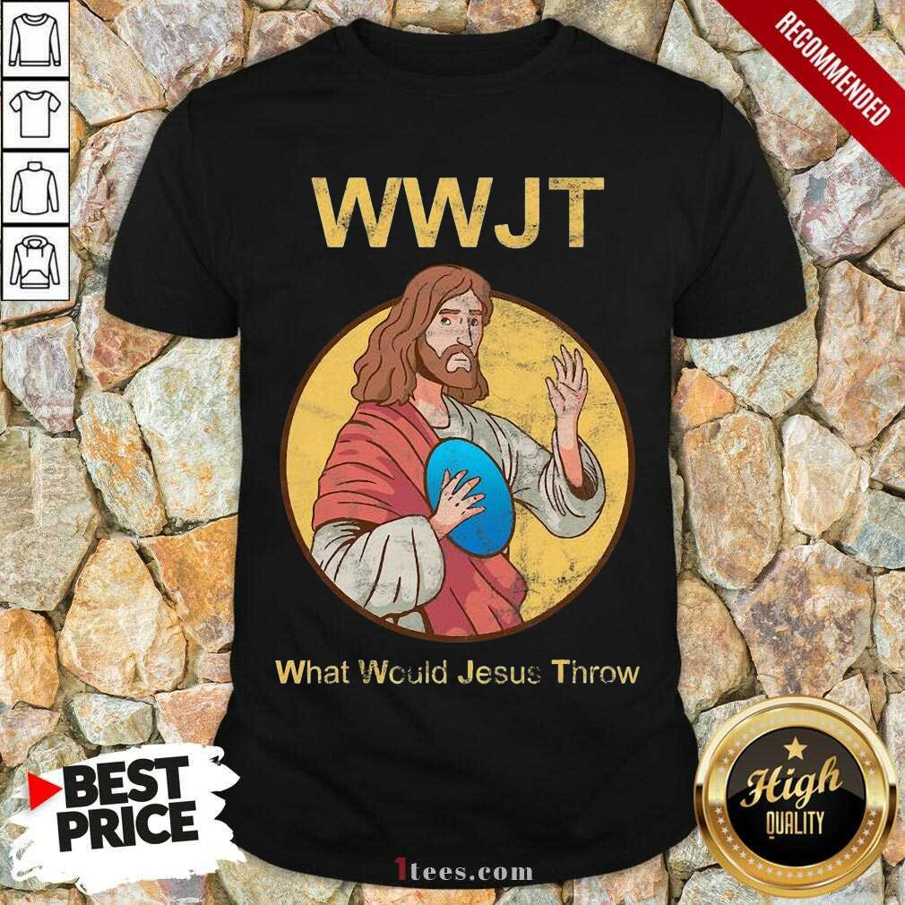 What Would Jesus Throw Wwjt Shirt- Design By 1Tees.com