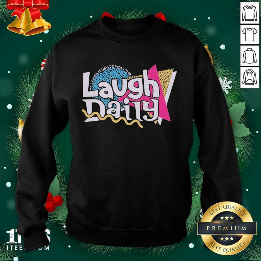Morejstu Merch Jstu Retro Laugh Daily Sweatshirt- Design By 1Tees.com