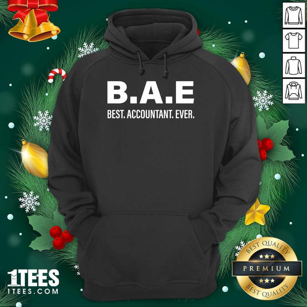 B.A.E Best Accountant Ever Hoodie- Design By 1tees.com