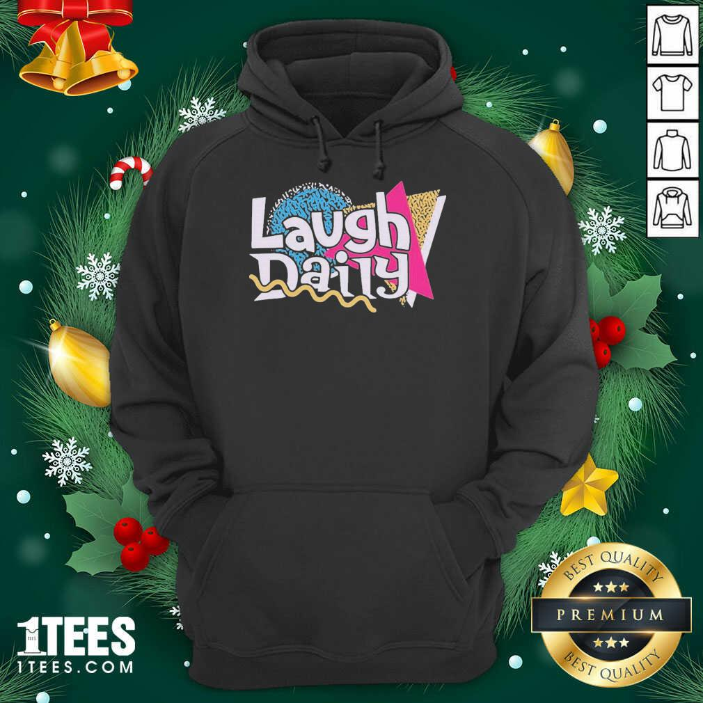 Morejstu Merch Jstu Retro Laugh Daily Hoodie- Design By 1tees.com