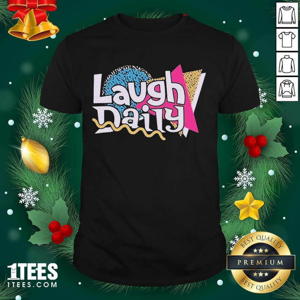 Morejstu Merch Jstu Retro Laugh Daily Shirt- Design By 1tees.com