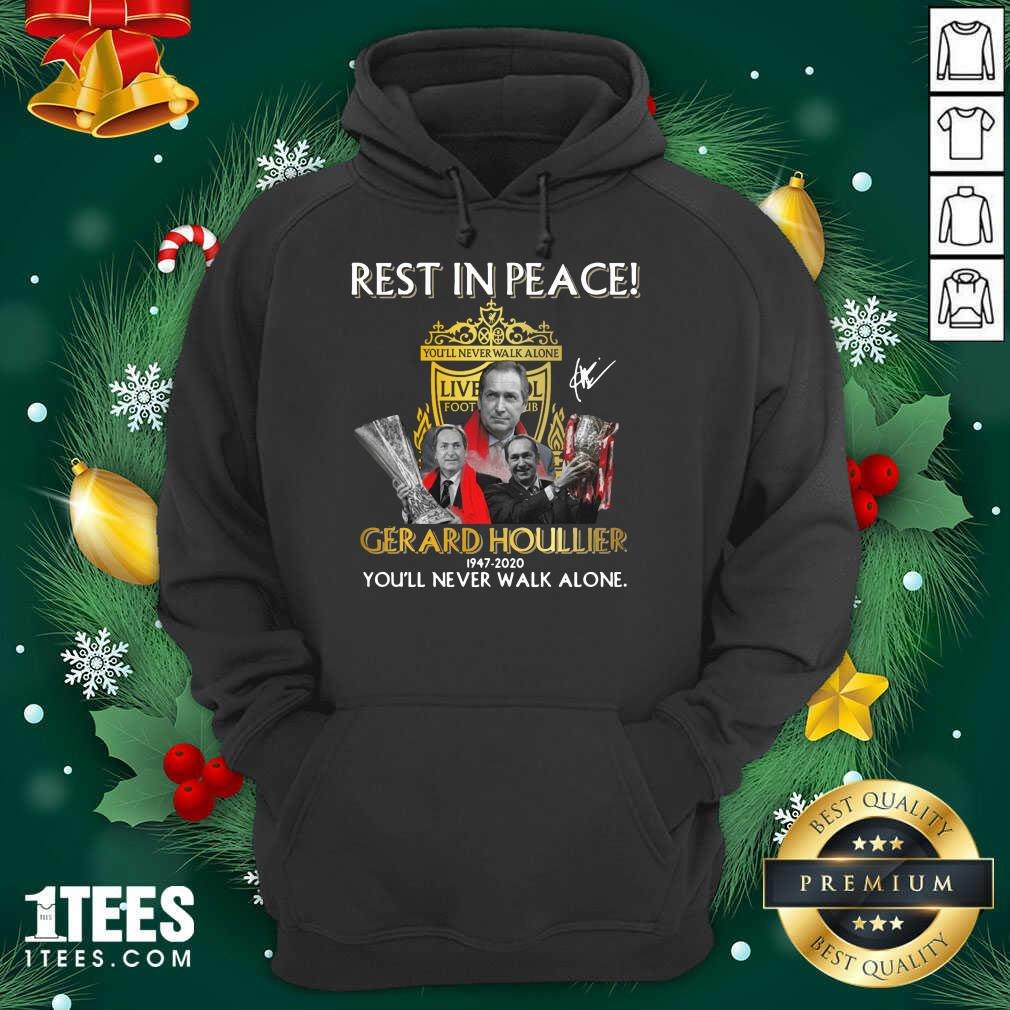 Rest In Peace Gerard Houllier 12947 2020 Liverpool Football You'll Never Walk Alone Signature Hoodie- Design By 1Tees.com