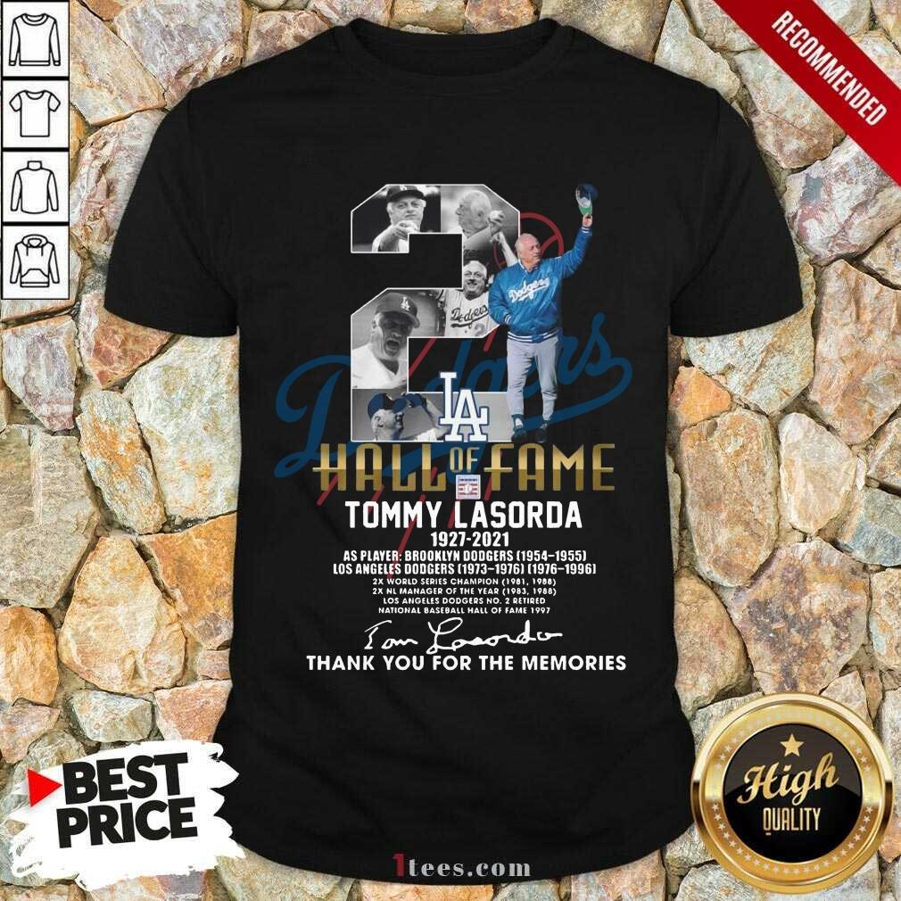 2 Hall Of Fame Tommy Lasorda 1927 2021 Thank You For The Memories Signature Shirt-Design By 1Tees.com