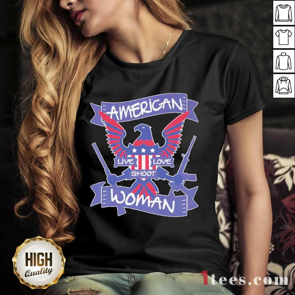 =American Live Love Shoot Woman V-neck- Design By 1tees.com