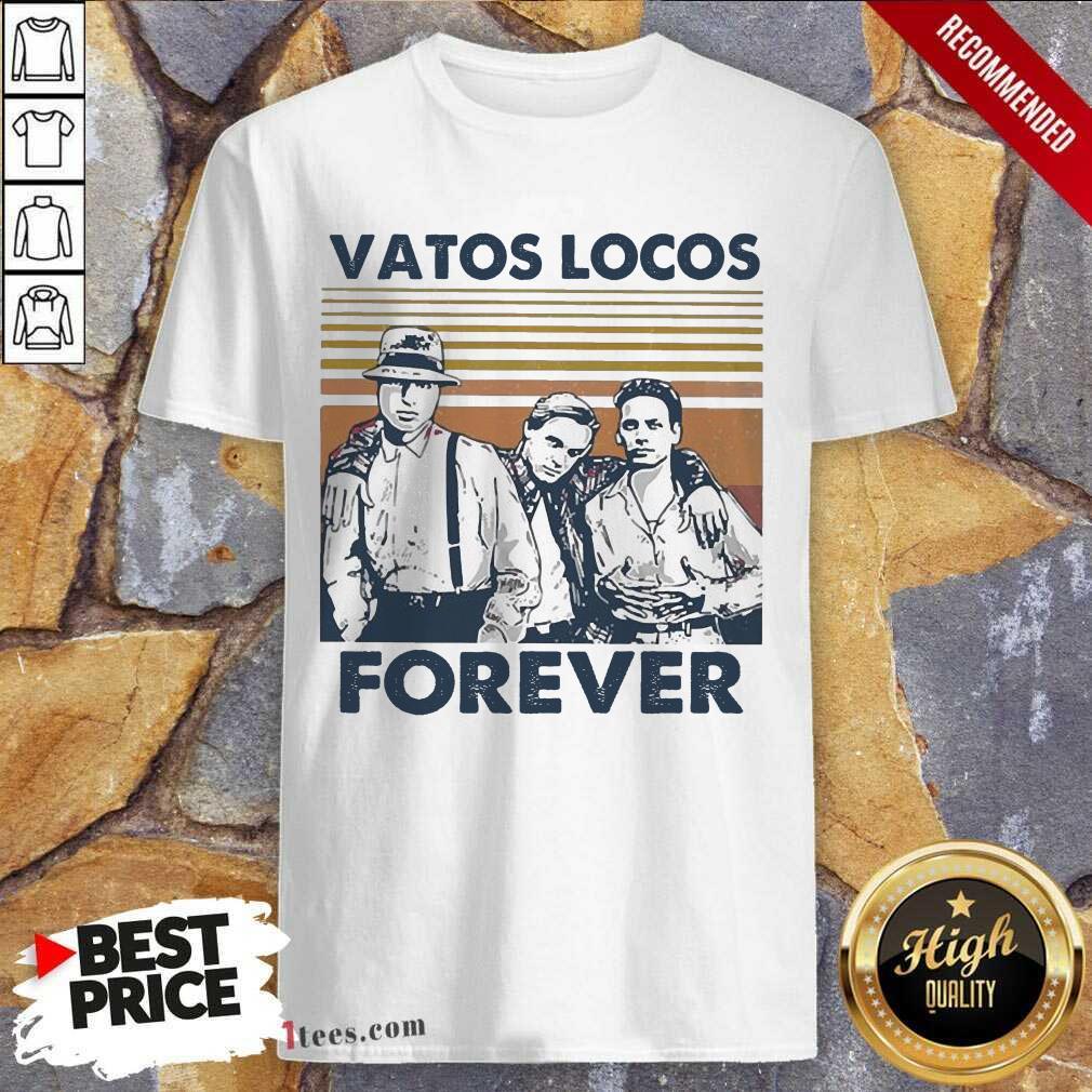 Blood In Blood Out Vatos Locos Forever Vintage Shirt- Design By 1Tees.com