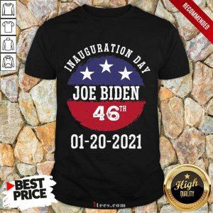 Joe Biden Inauguration Day 2021 46th President Shirt