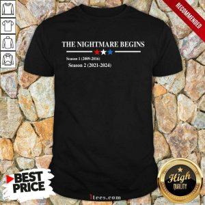 The Nightmare Begins Season 1 2009 2016 Season 2 2021 2024 Shirt