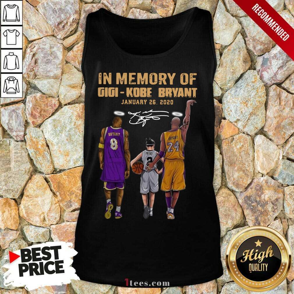 In Memory Of Gigi Kobe Bryant January 26 2020 Signature Tank Top