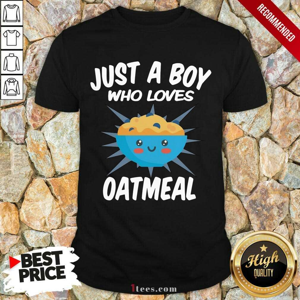 Just A Boy Who Loves Oatmeal Shirt- Design By 1Tees.com