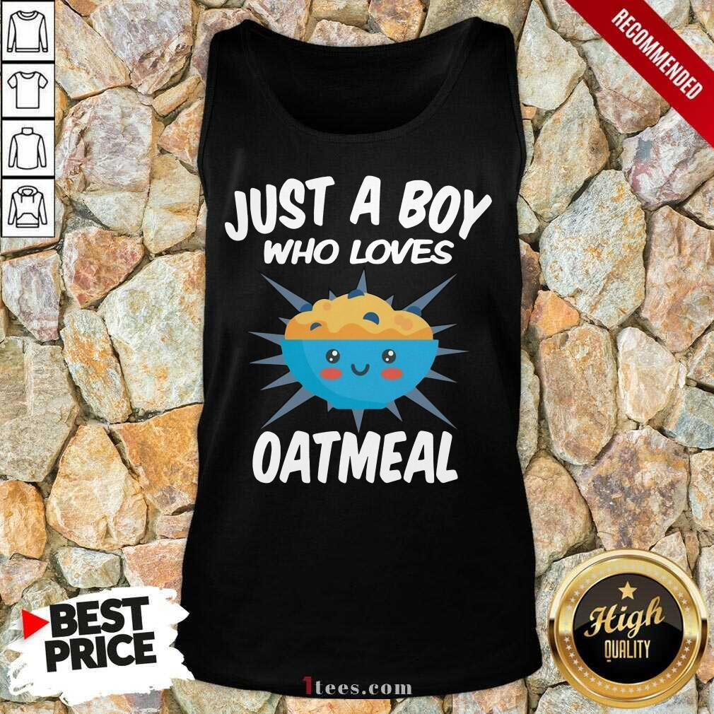 Just A Boy Who Loves Oatmeal Tank Top- Design By 1Tees.com