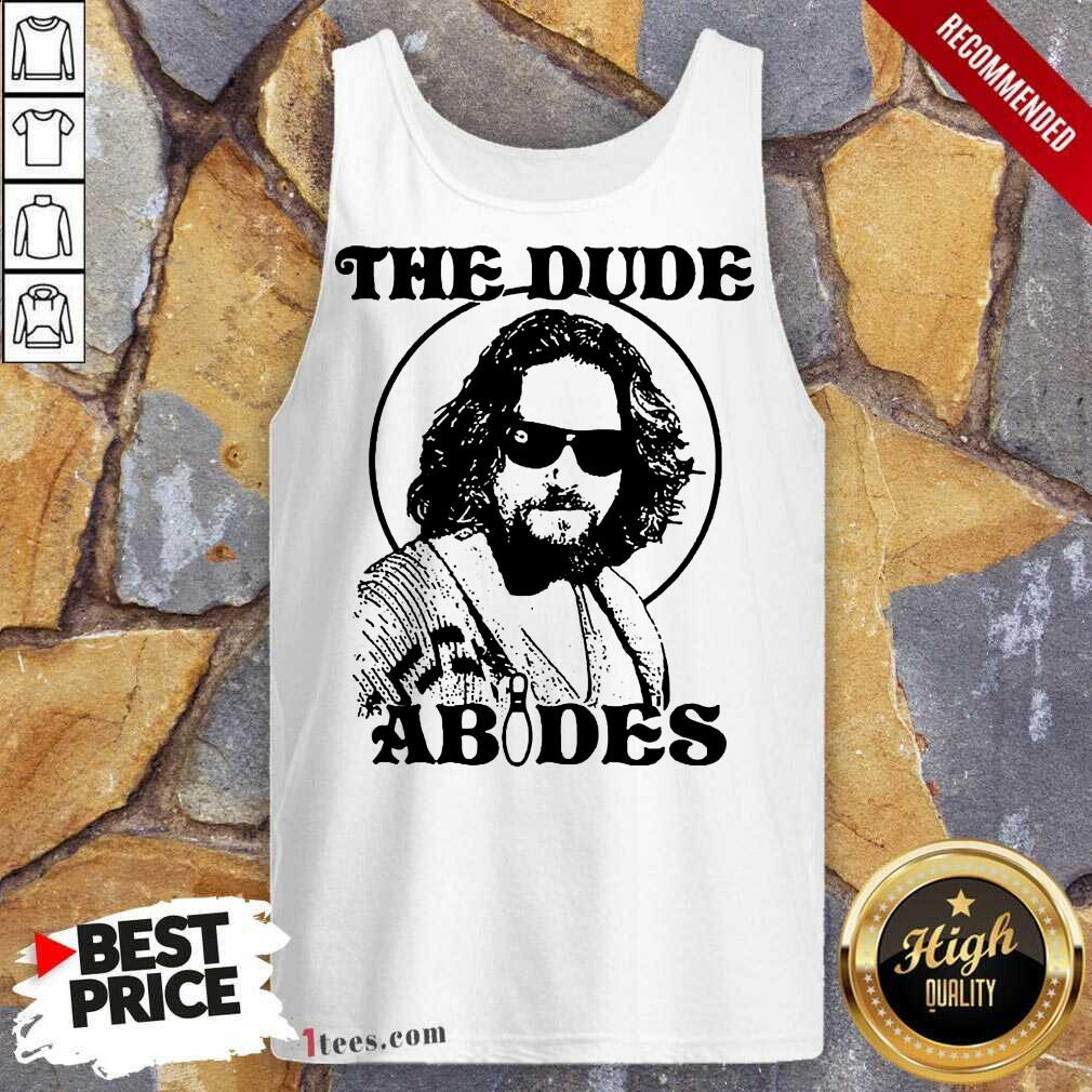 The DuDe Abides Tank Top- Design By 1Tees.com