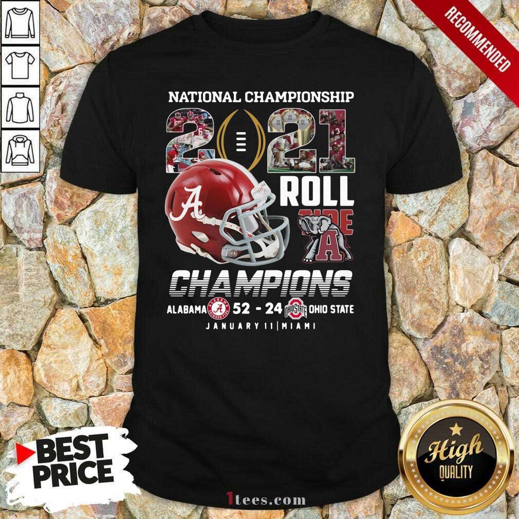 Alabama Crimson Tide National Championship 2021 Champion Alabama 52 24 Ohio State Shirt