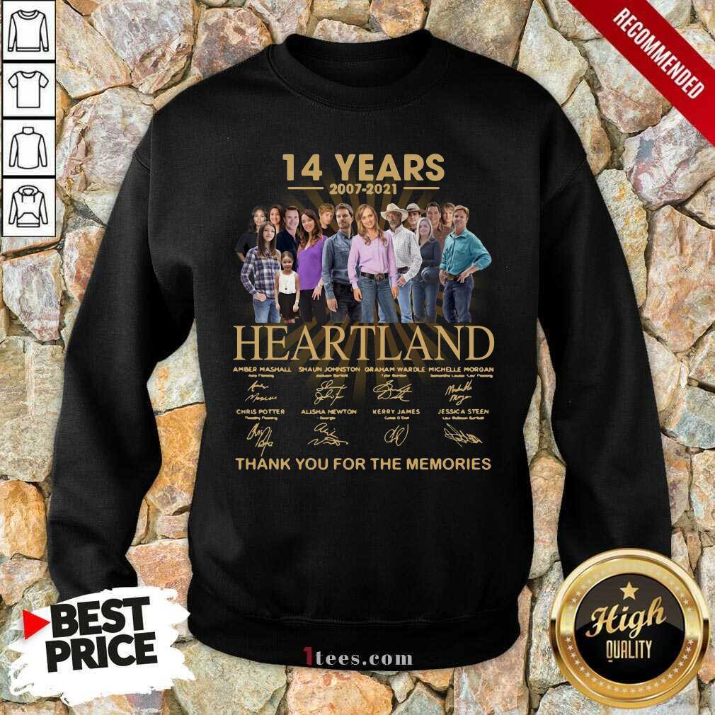14 Years 2007 2021 Heartland Thank You For The Memories Signatures Sweatshirt-Design By 1Tees.com