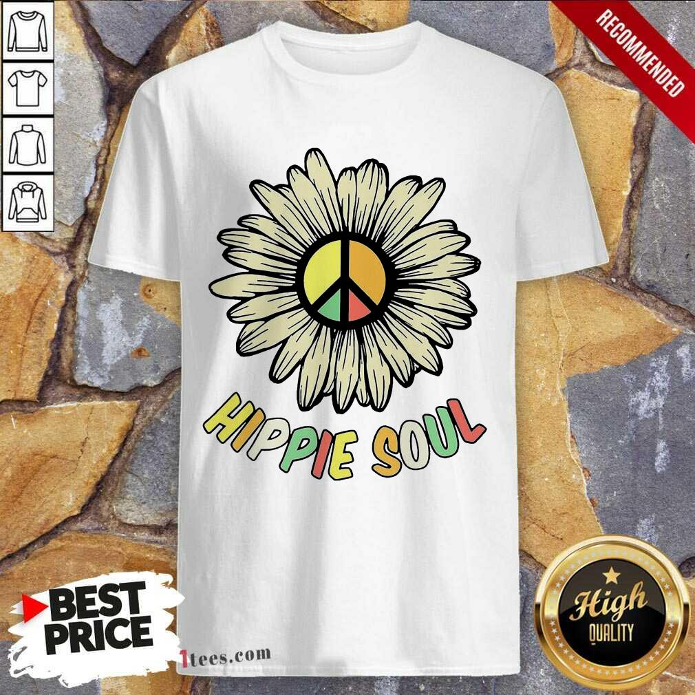Hippie Soul Shirt- Design By 1Tees.com