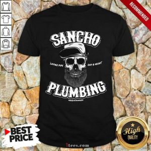 Sancho Plumbing Co Shirt