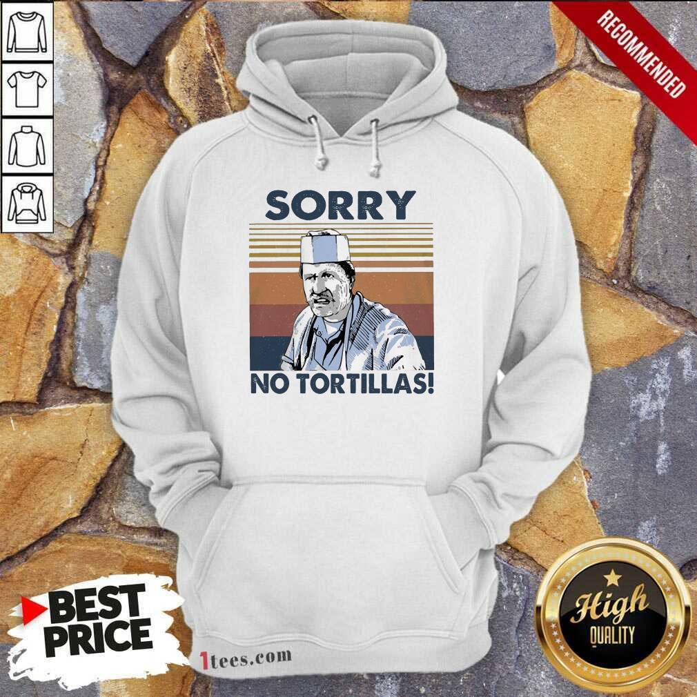 Blood In Blood Sorry No Tortillas Vintage Hoodie- Design By 1Tees.com