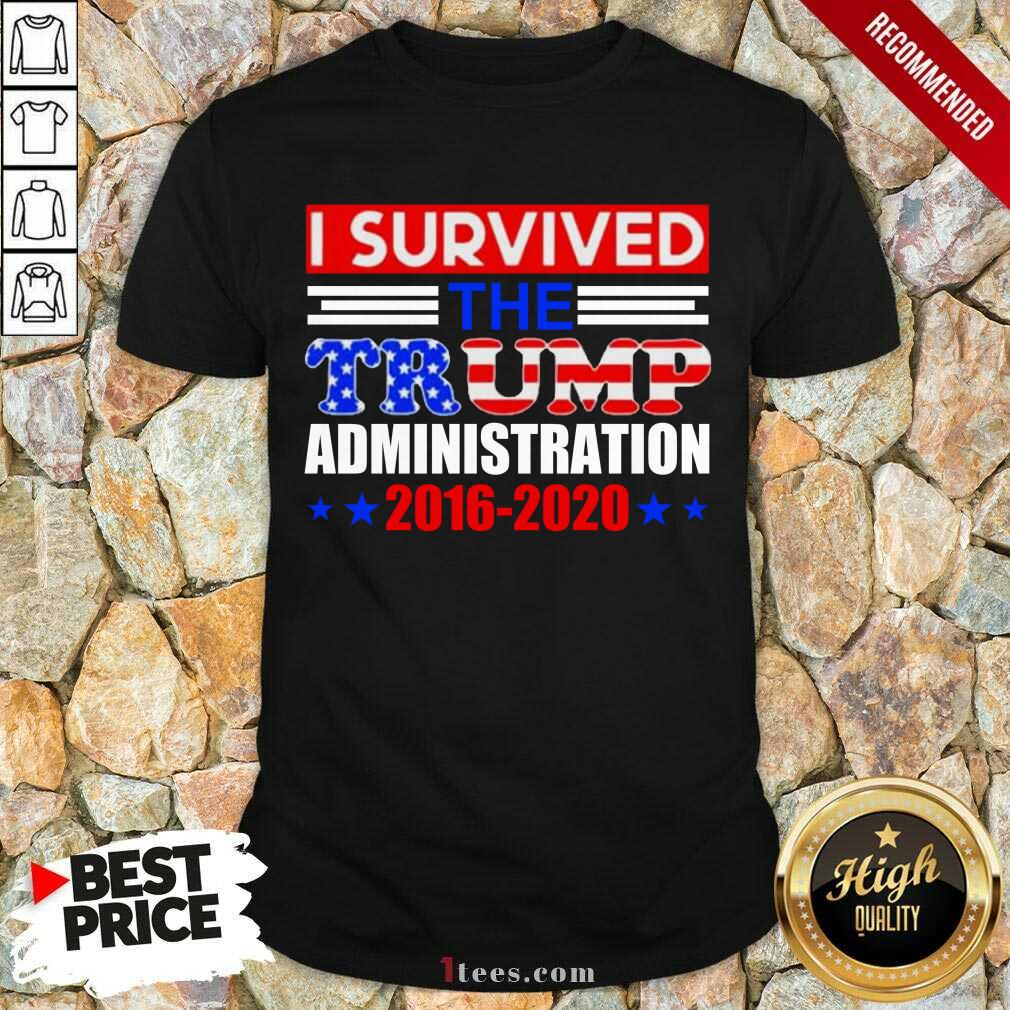 I Survived The Trump Administration Shirt- Design By 1Tees.com