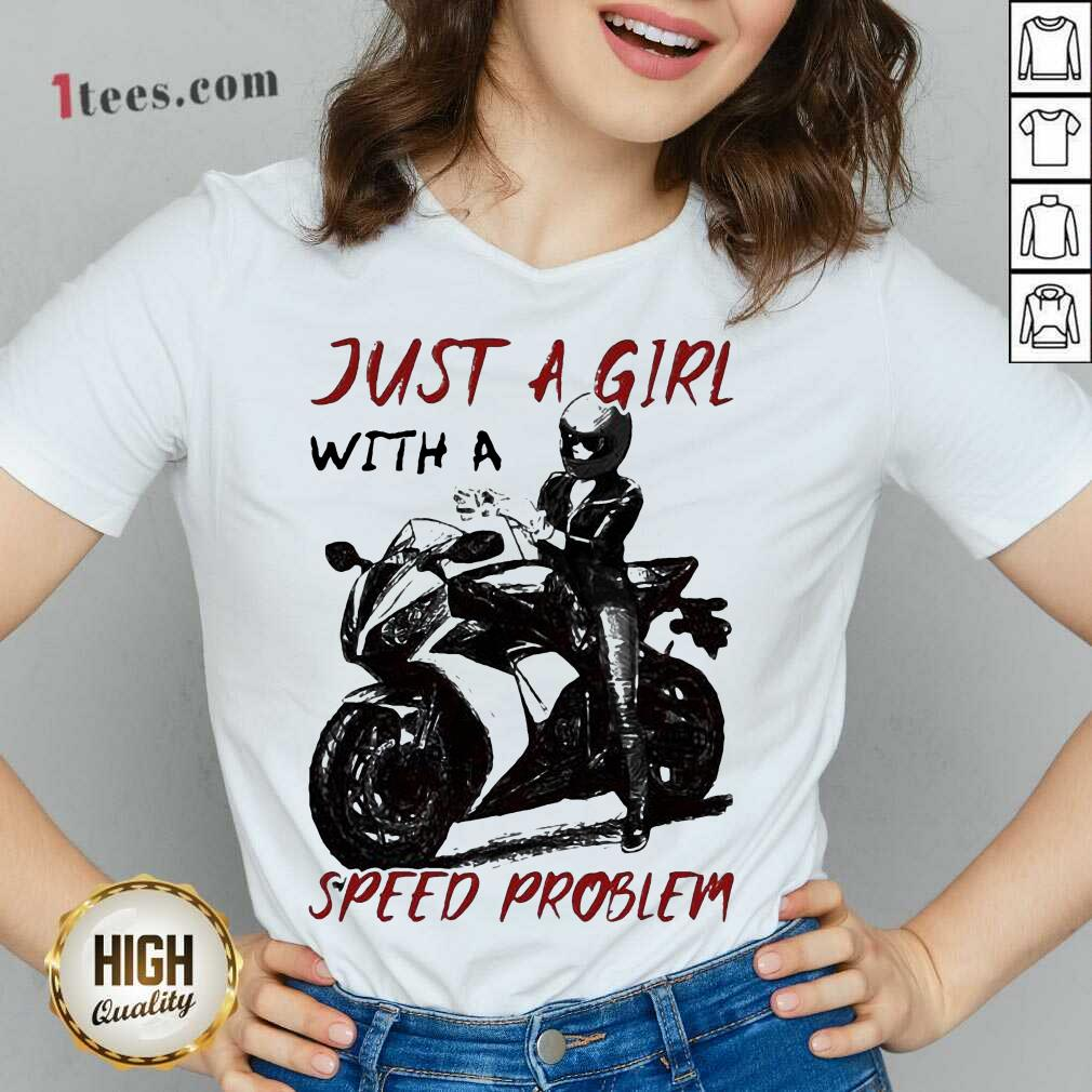 Sportbike Just A Girl With A Speed Problem V-neck