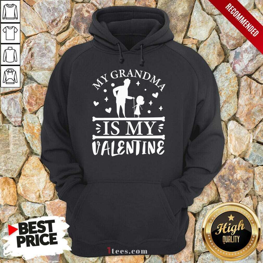 Grandma Is My Valentine Hoodie- Design By 1Tees.com
