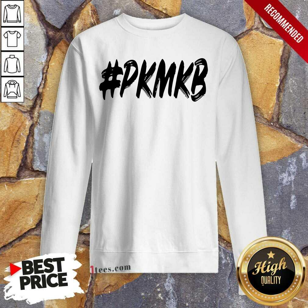 PKMKB T Sweatshirt- Design By 1Tees.com
