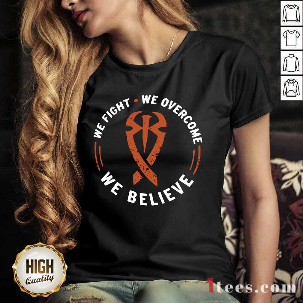 We Fight We Overcome We Believe V-neck- Design By 1Tees.com