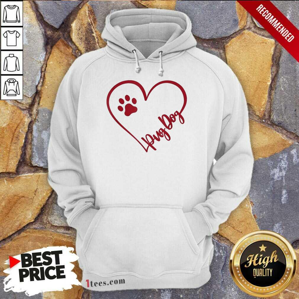 Cute Pug Dog Valentinsgift Valentines Day Mom Hoodie- Design By 1Tees.com