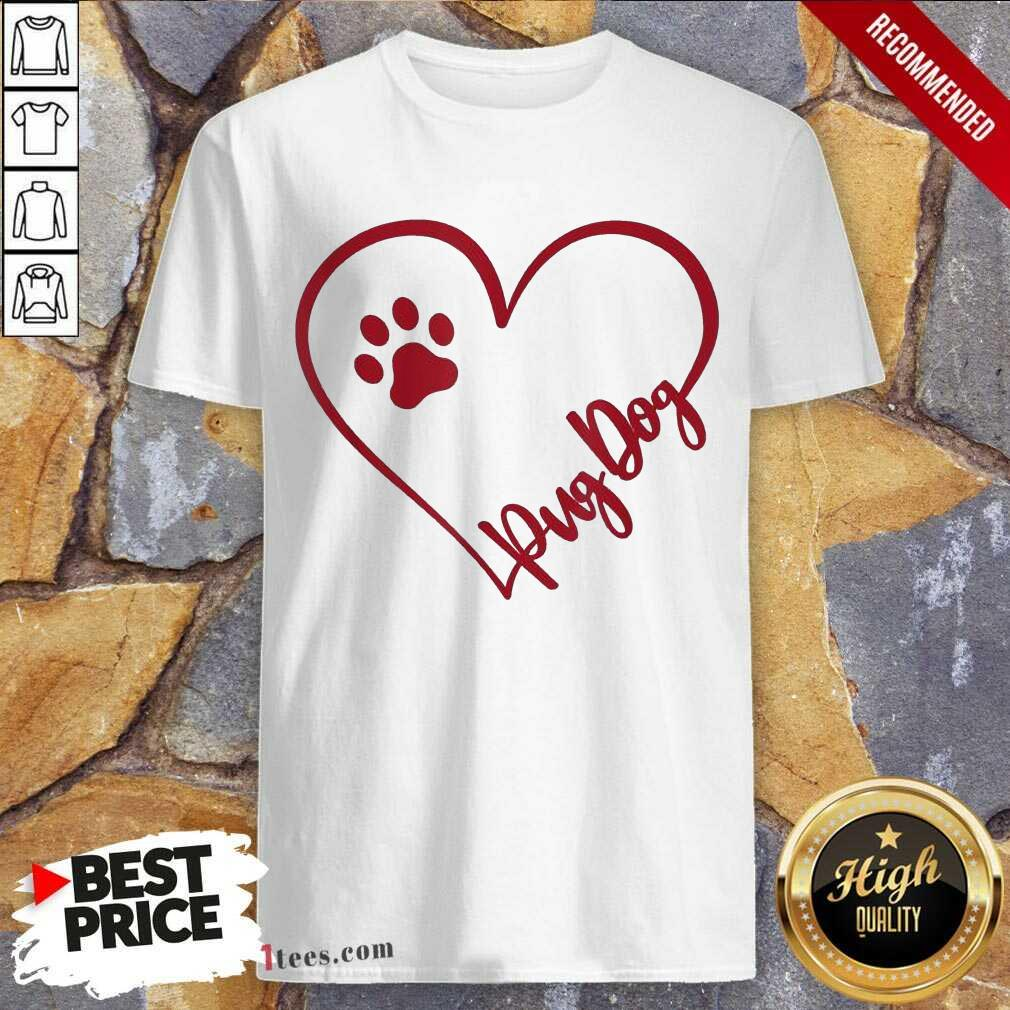 Cute Pug Dog Valentinsgift Valentines Day Mom Shirt- Design By 1tees.com