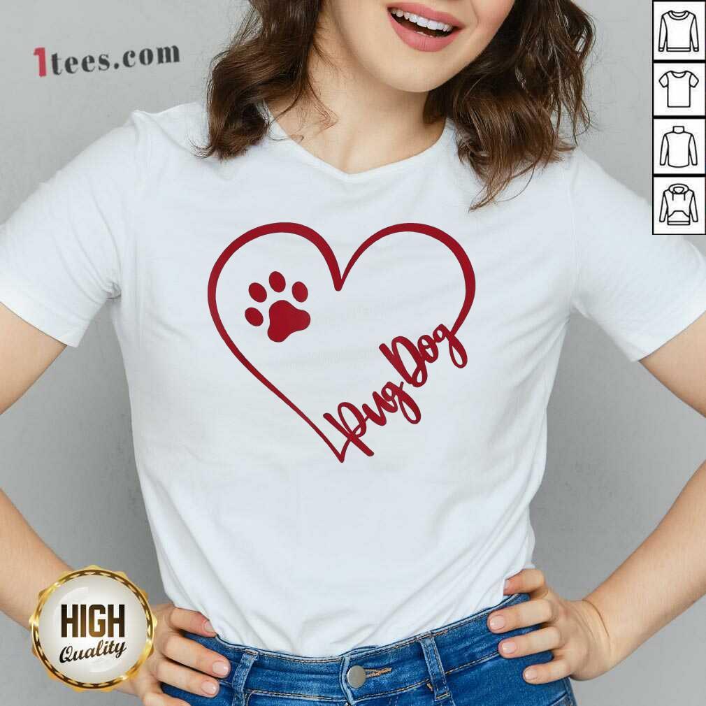Cute Pug Dog Valentinsgift Valentines Day Mom V-neck- Design By 1tees.com
