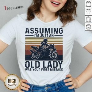 Assuming Im Just An Old Lady Was Your First Mistake Motocycling Vintage V-neck