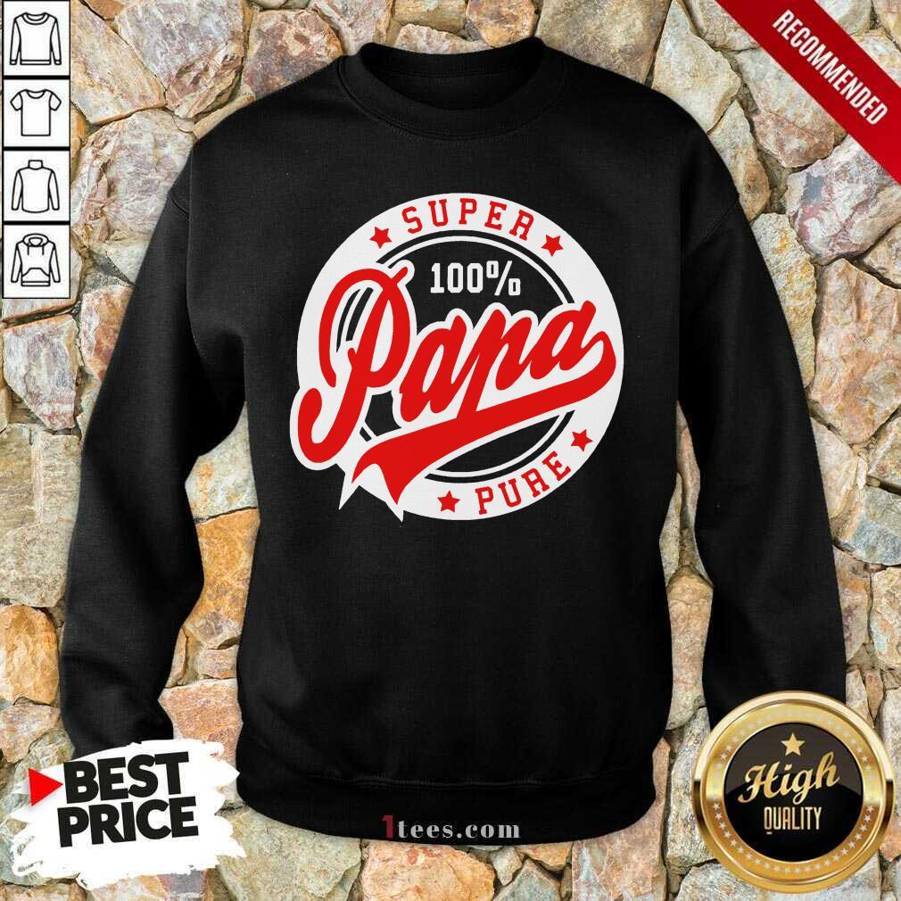 Super Papa 100 Percent Pure Stars Seal Sweatshirt- Design By 1Tees.com