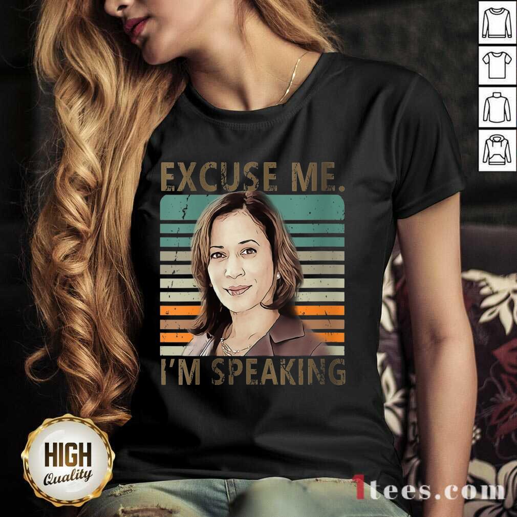 Official Excuse Me Im Speaking Vice President Kamala Harris V-neck