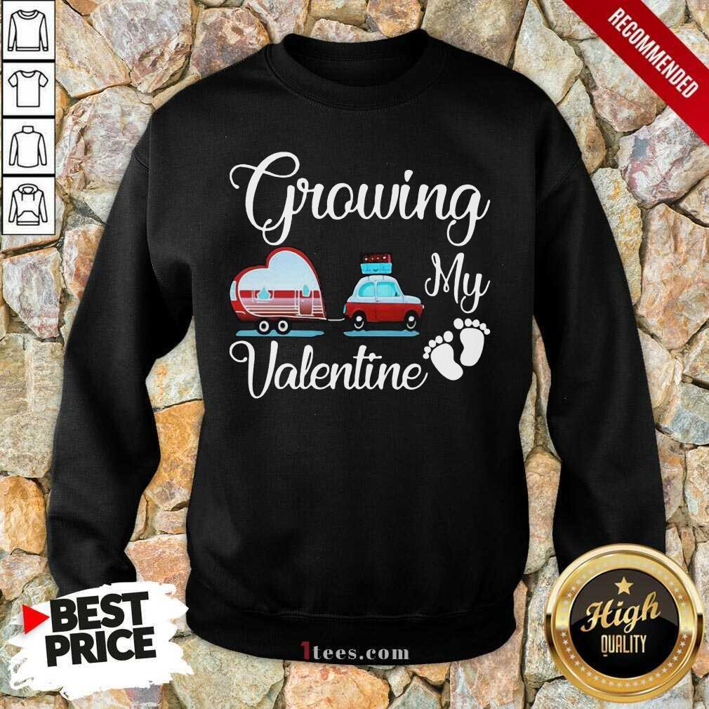 Growing My Valentine Sweatshirt-Design By 1Tees.com
