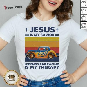 Jesus Is My Savior Legends Car Racing Is My Therapy Vintage V-neck- Design By 1tees.com