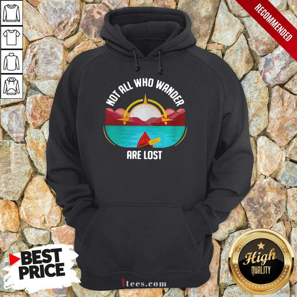Rowing Not All Who Wander Are Lost Hoodie