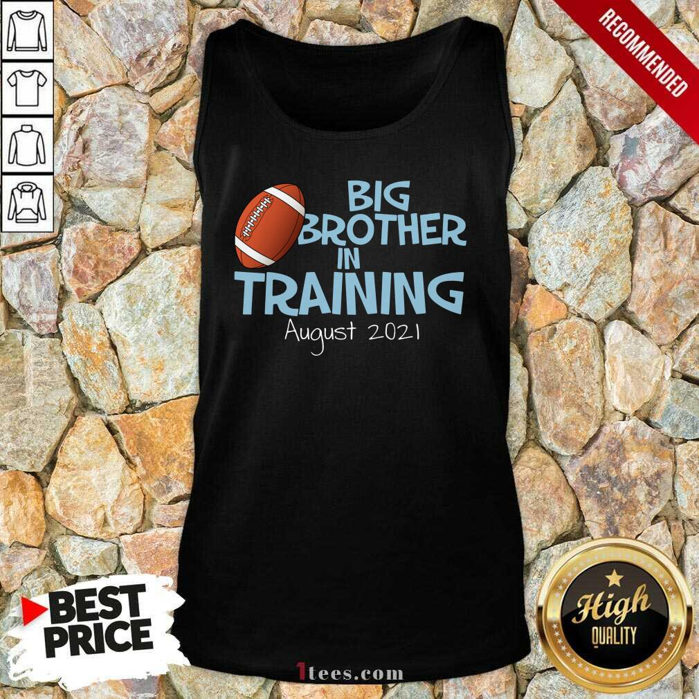 Big Brother In Training August 2021 Tank Top