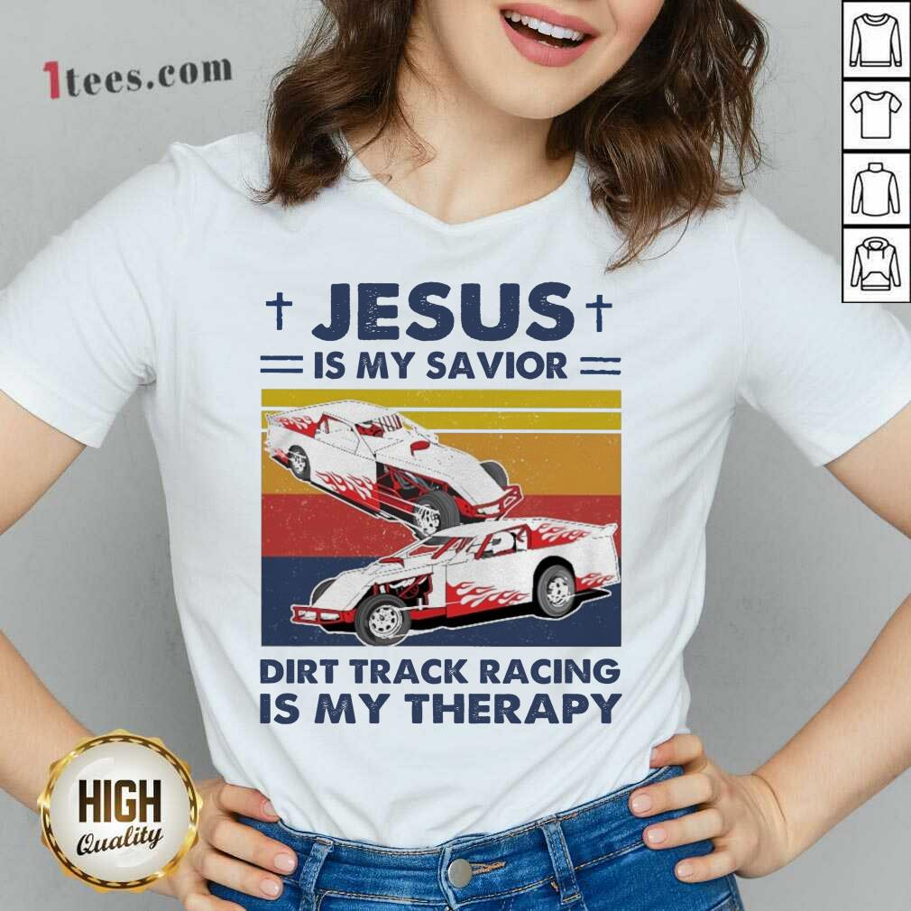 Jesus Is My Savior Dirt Track Racing Is My Therapy Vintage V-neck- Design By 1tees.com