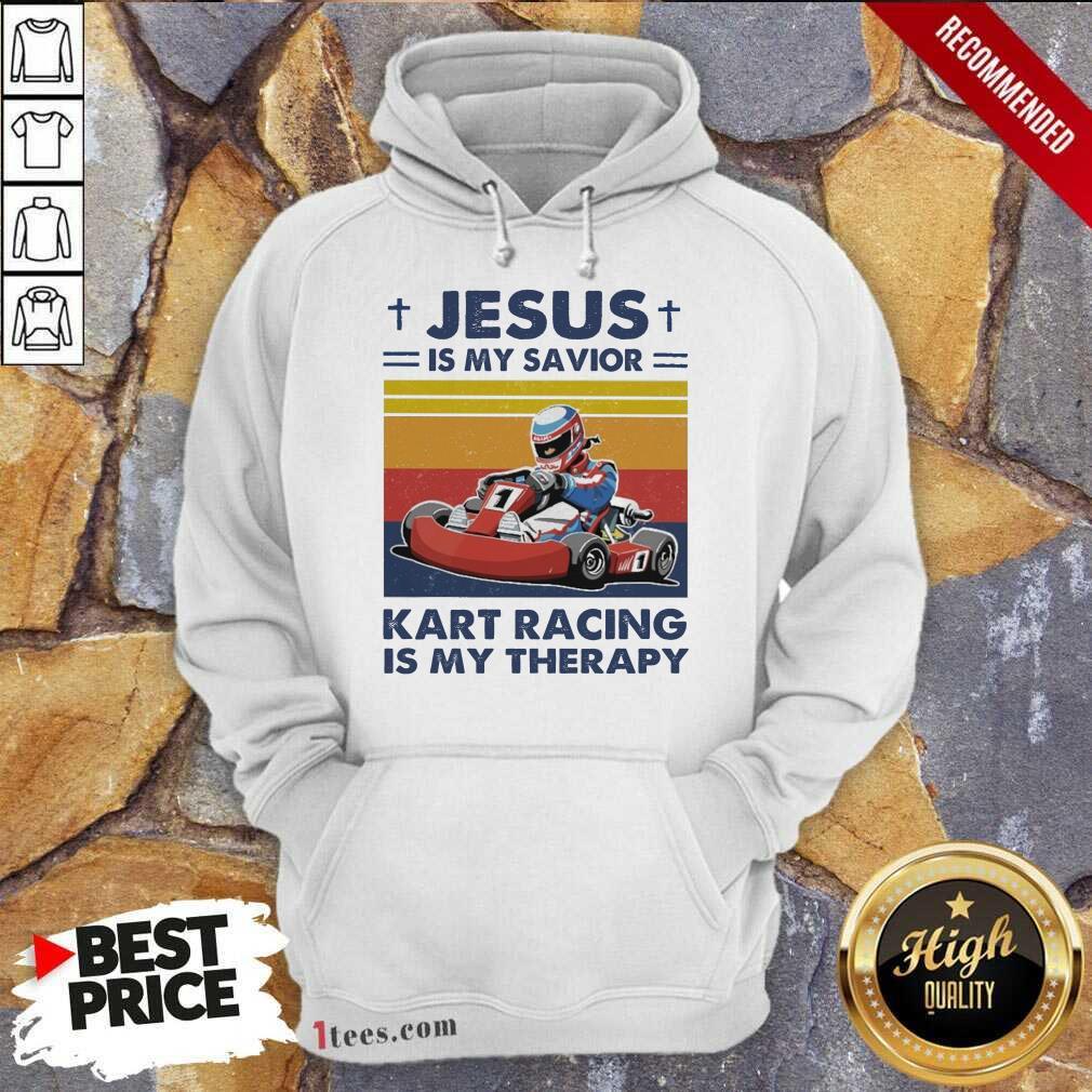 Jesus Is My Savior Kart Racing Is My Therapy Vintage Hoodie- Design By 1tees.com