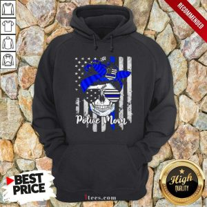 American Flag With Police Mom Skull Hoodie