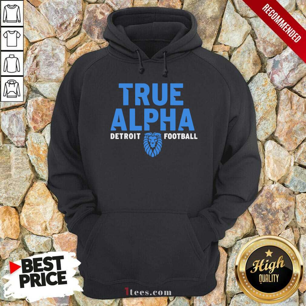 True Alpha Detroit Football Hoodie