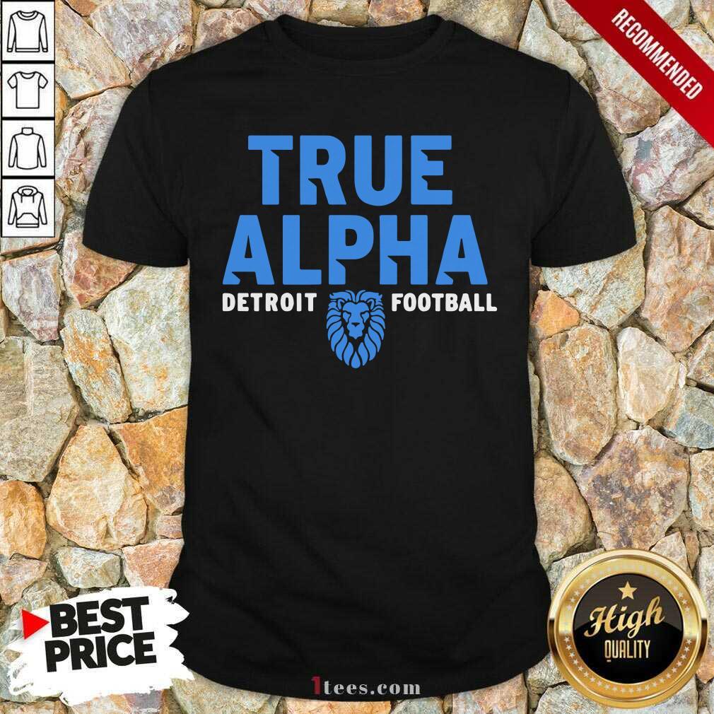 True Alpha Detroit Football Shirt